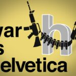 War is Helvetica, A Battle of Typefaces