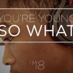 Good Reads: You're Young, I'm 18. So What?